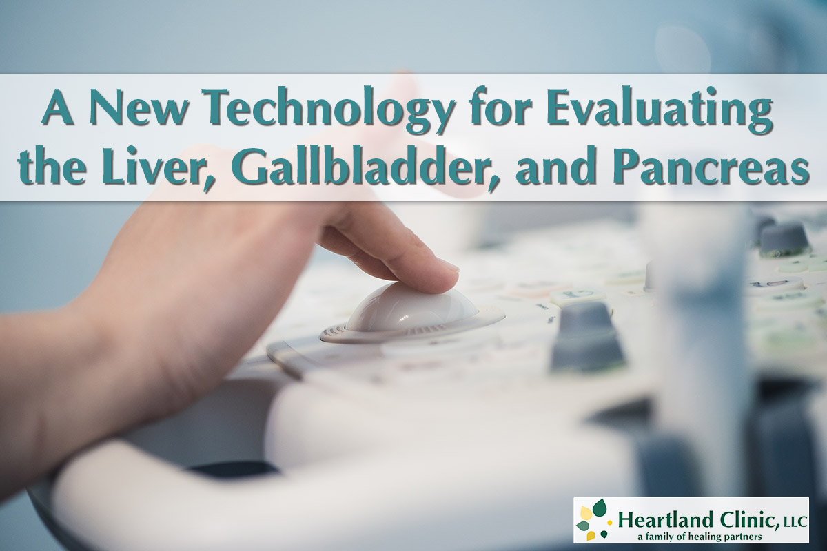 A New Technology for Evaluating the Liver, Gallbladder, and Pancreas - Moline, Illinoise